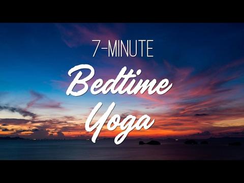 7 Minute Bedtime Yoga – Yoga With Adriene