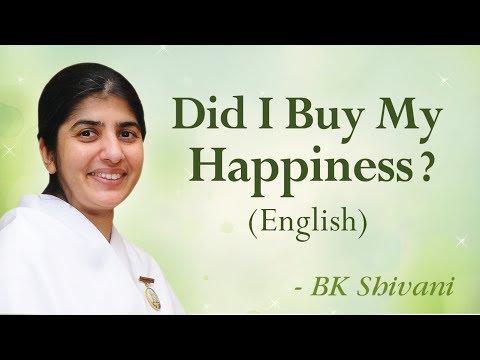 Did I Buy My Happiness?: BK Shivani (English)