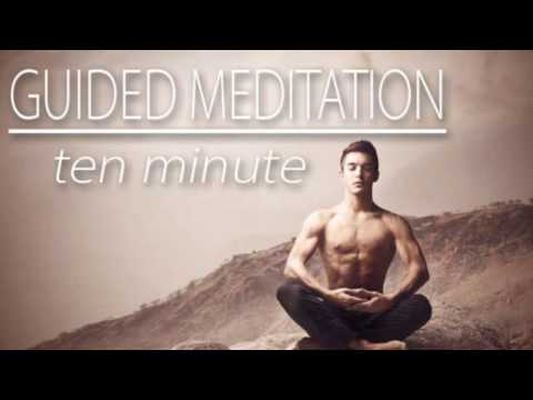 10 Minute Guided Meditation Everyone Needs to Practice