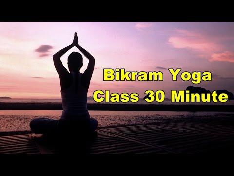 Bikram Yoga Class 30 Minute