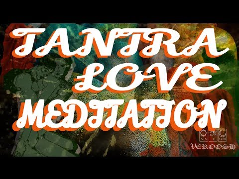 2 hour Tantric Tantra Love and Sex Magic Spell (Partner or Alone) Guided Meditation w/ Peter Pringle