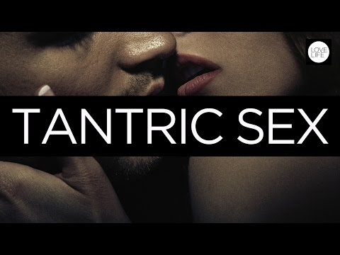 Tantra – An introduction to tantric sex