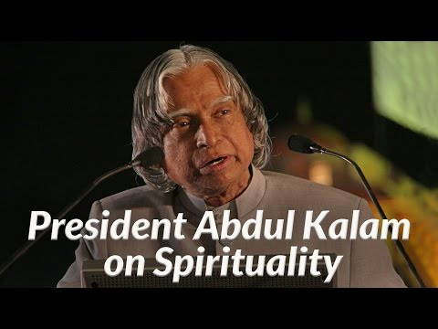 President Abdul Kalam on Spirituality – MUST WATCH | Art Of Living