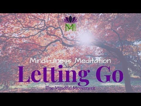20 Minute Mindfulness Meditation for Letting Go–Symbolism of Fall