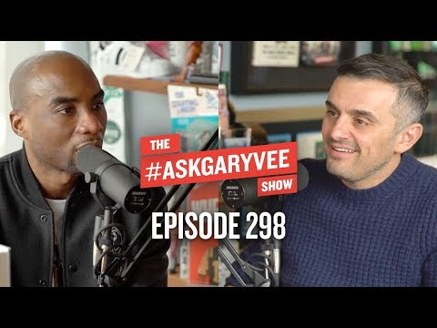 Charlamagne tha God on Mental Health, Anxiety in Business & Relationship Challenges | AskGaryVee 298