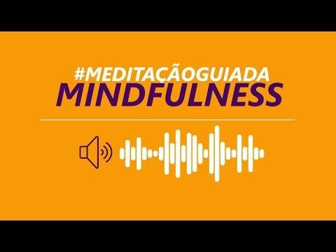 Meditação Mindfulness Guiada – Atenção Plena – 10 Minutos