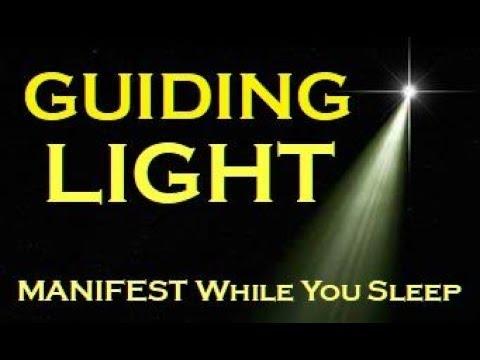 ★Guiding Light MANIFEST Meditation ★ MANIFEST While You SLEEP