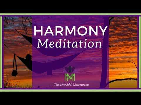 Harmony of Your Inner and Outer Worlds–20 Minute Mindfulness Meditation